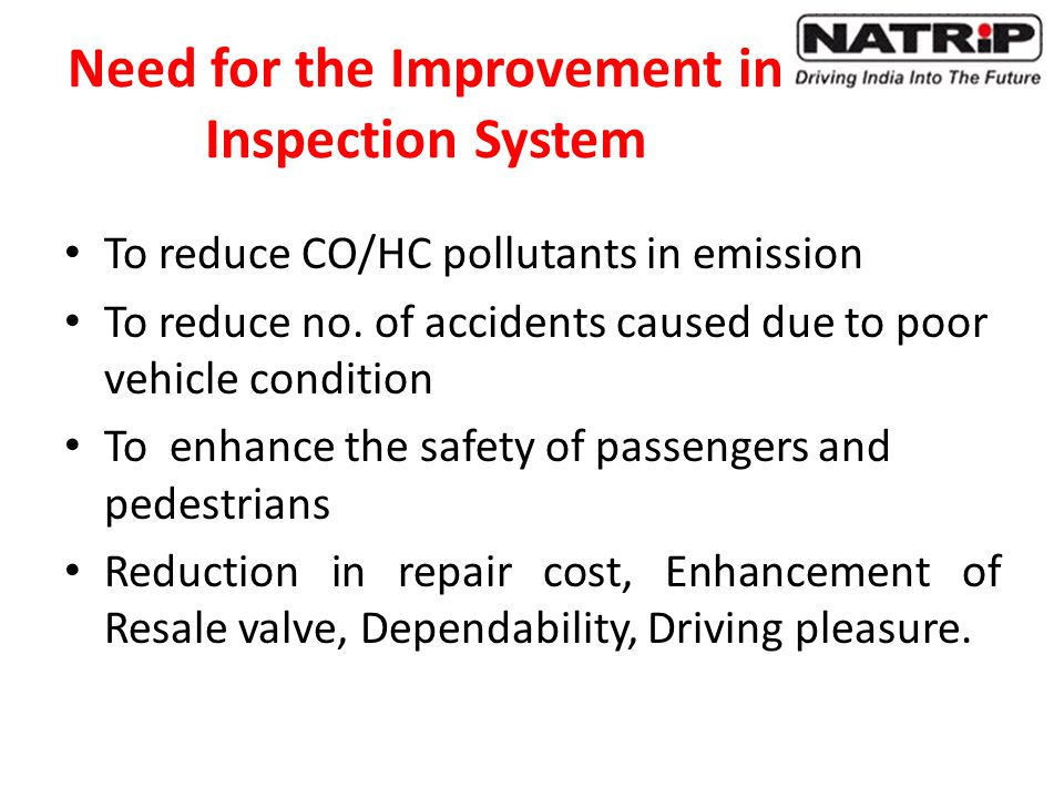 Need for the Improvement in Inspection System