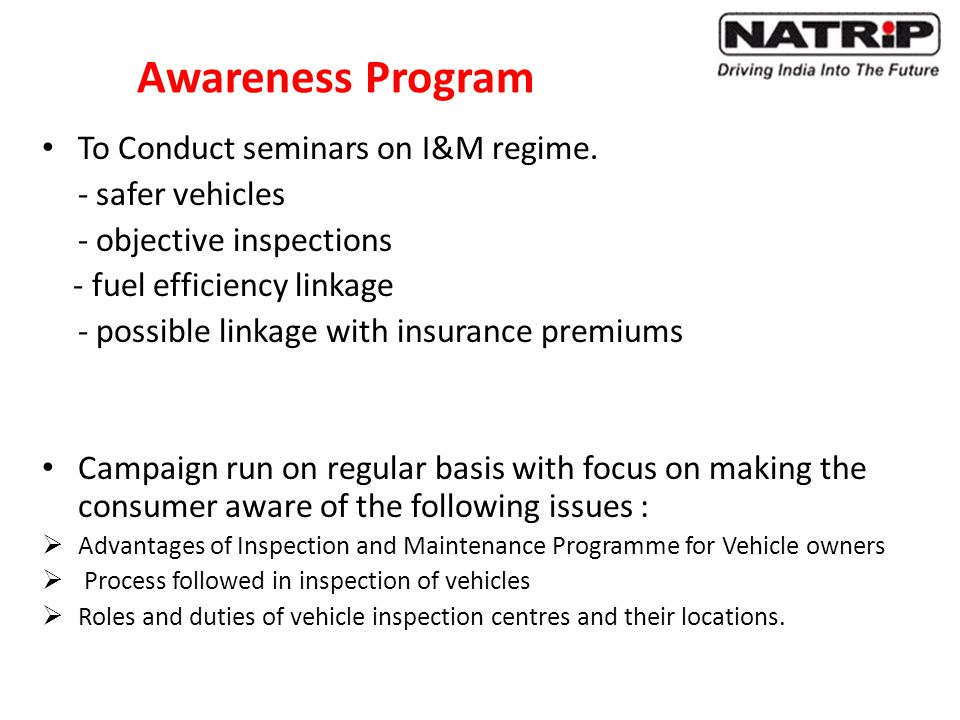 Awareness Program To Conduct seminars on I&M regime. - safer vehicles