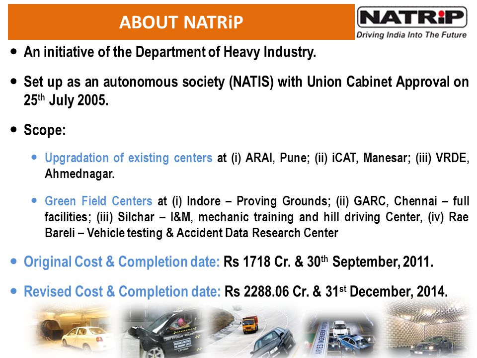 ABOUT NATRiP An initiative of the Department of Heavy Industry.