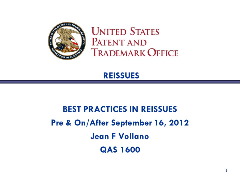 BEST PRACTICES IN REISSUES Pre & On/After September 16, 2012