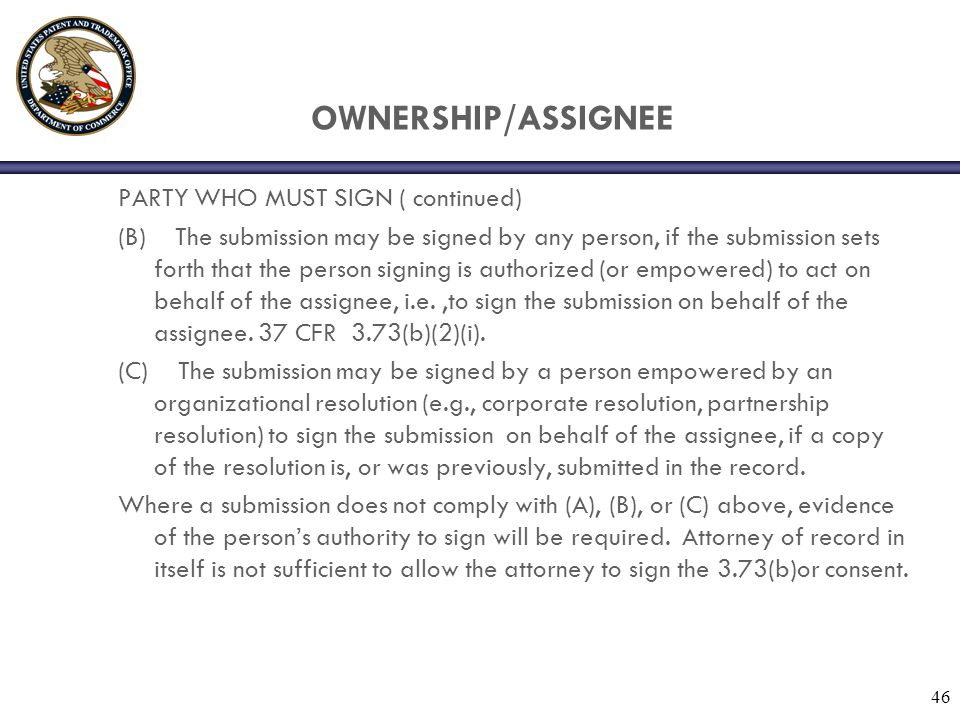 OWNERSHIP/ASSIGNEE PARTY WHO MUST SIGN ( continued)