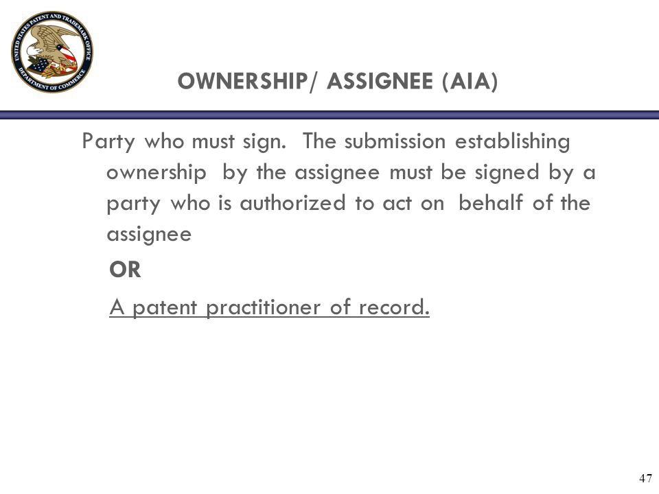 OWNERSHIP/ ASSIGNEE (AIA)