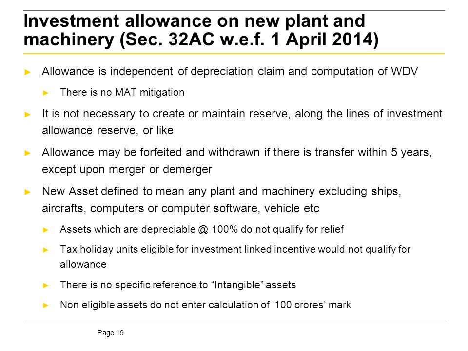 Investment allowance on new plant and machinery (Sec. 32AC w. e. f