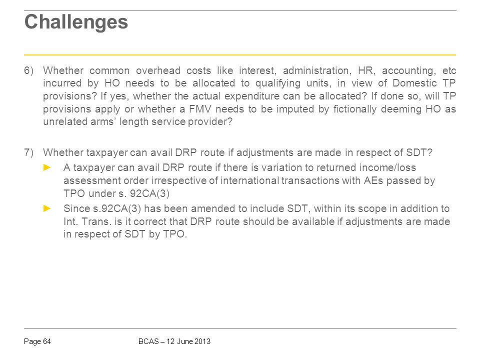 Challenges 8) Type of transactions covered under section 40A(2)(b), cases for payments made by a company: