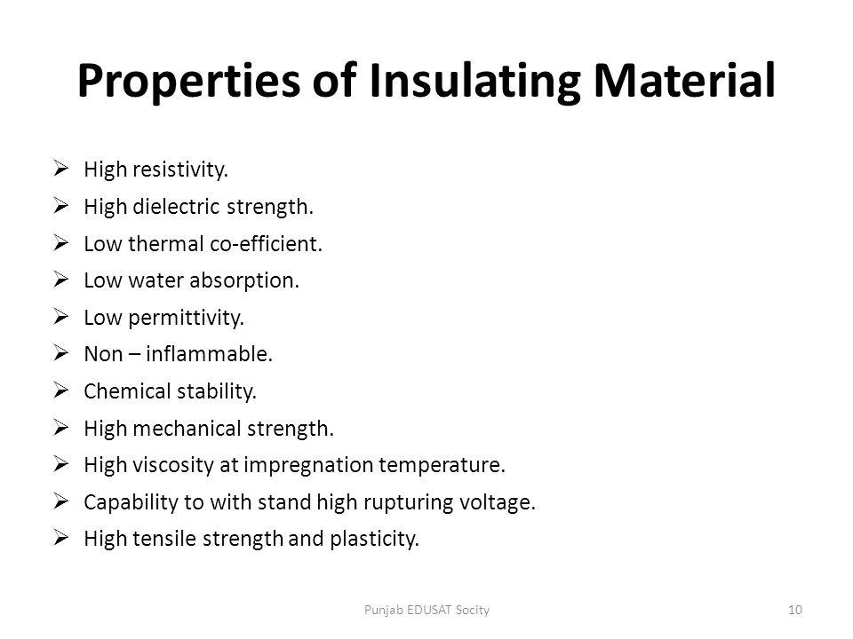 Properties of Insulating Material