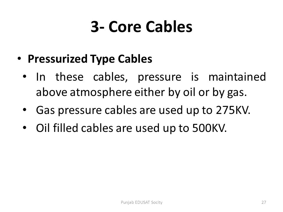 3- Core Cables Pressurized Type Cables