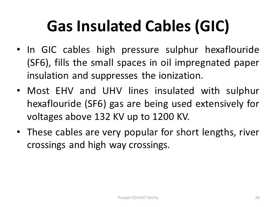 Gas Insulated Cables (GIC)