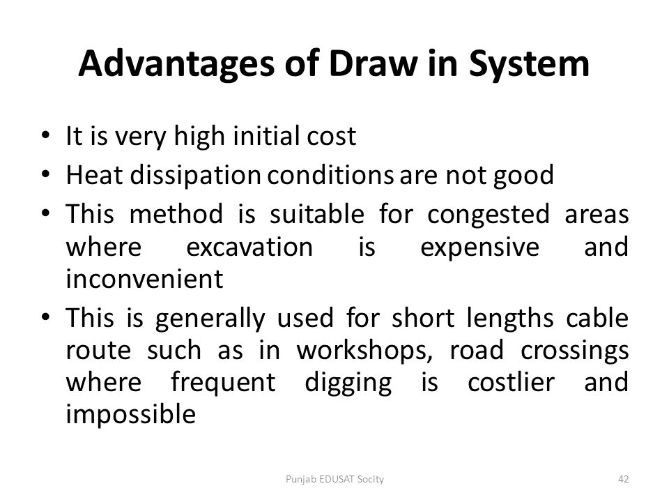 Advantages of Draw in System