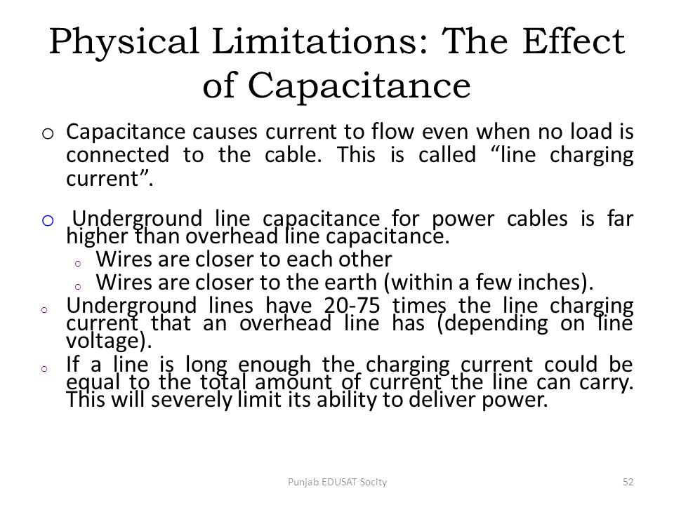 Physical Limitations: The Effect of Capacitance