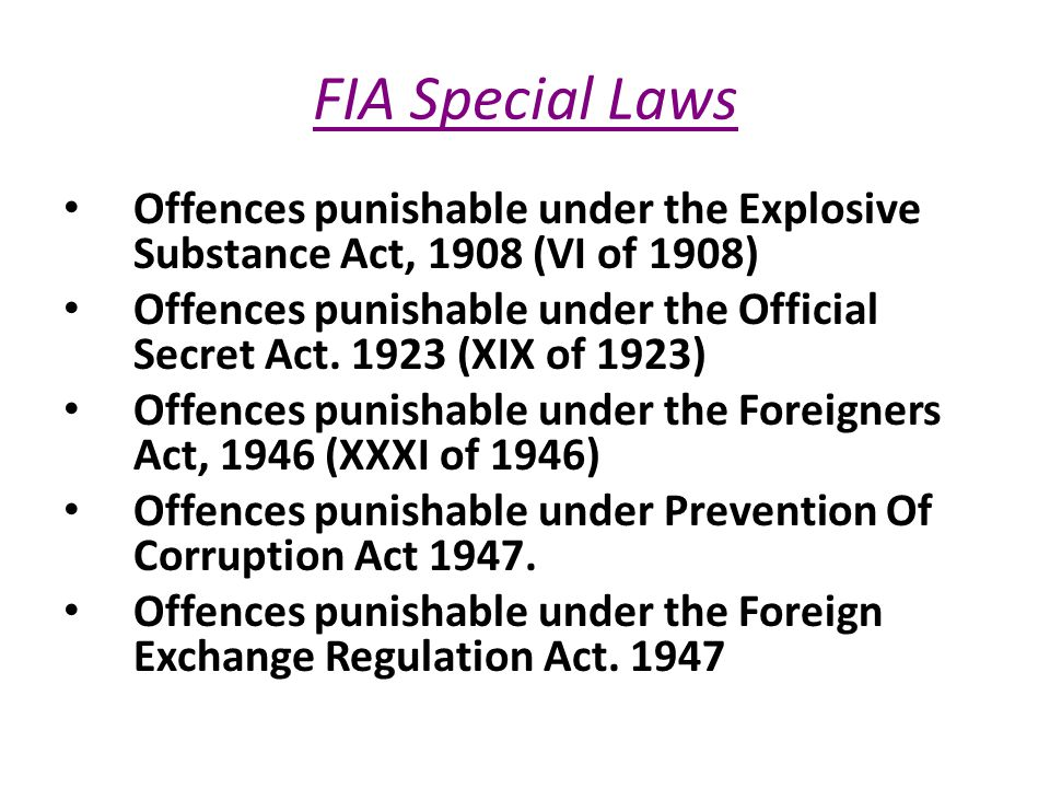 FIA Special Laws Offences punishable under the Explosive Substance Act, 1908 (VI of 1908)