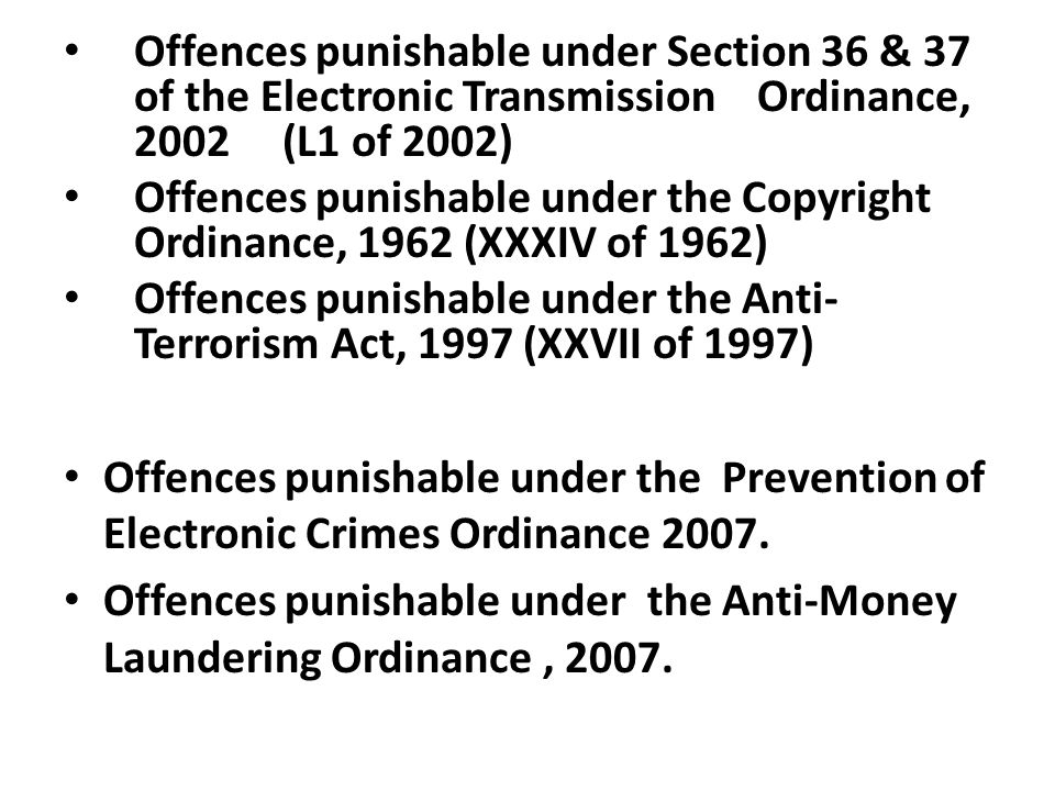 Offences punishable under Section 36 & 37 of the Electronic Transmission Ordinance, 2002 (L1 of 2002)