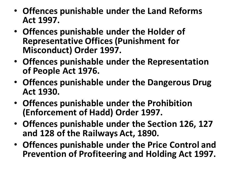 Offences punishable under the Land Reforms Act 1997.