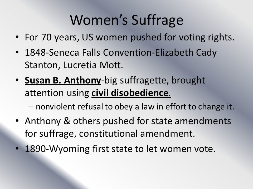 Women's Suffrage For 70 years, US women pushed for voting rights.