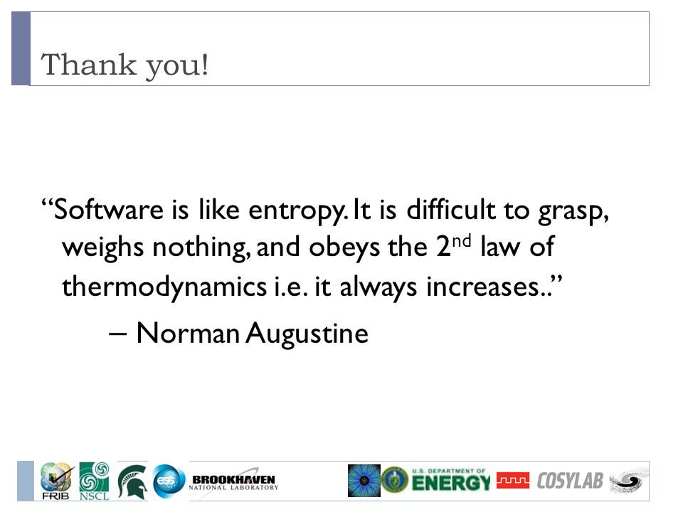 – Norman Augustine Thank you!