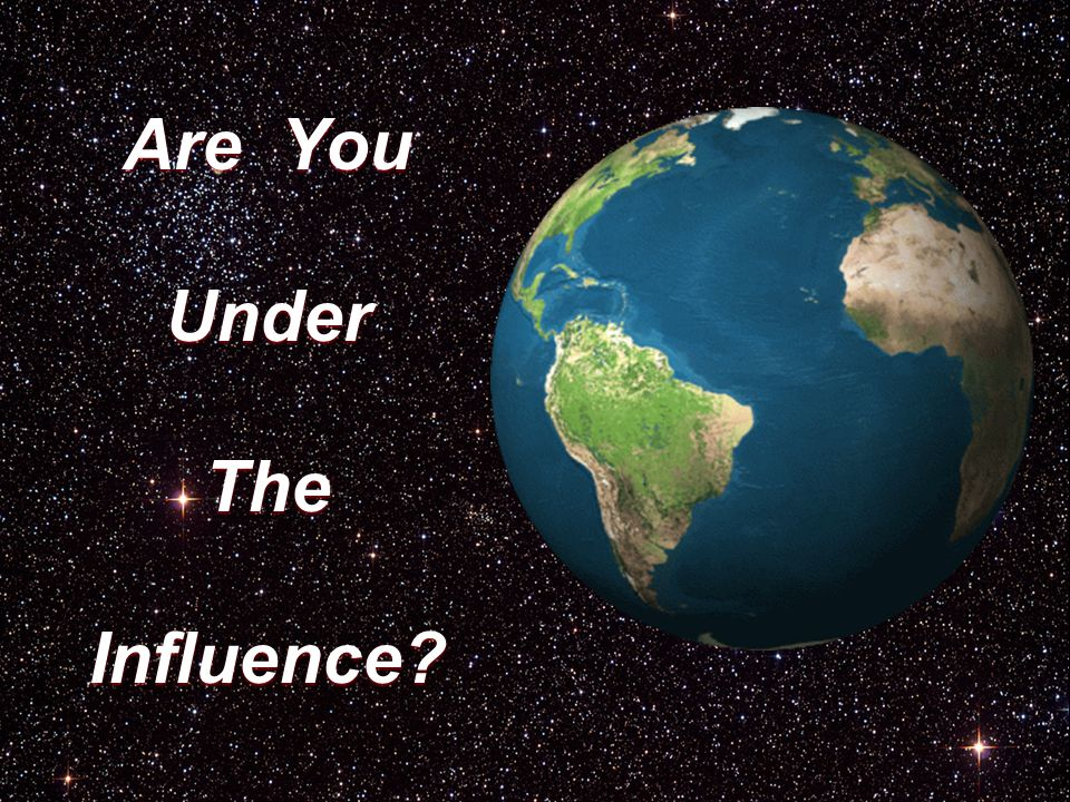 Are You Under The Influence