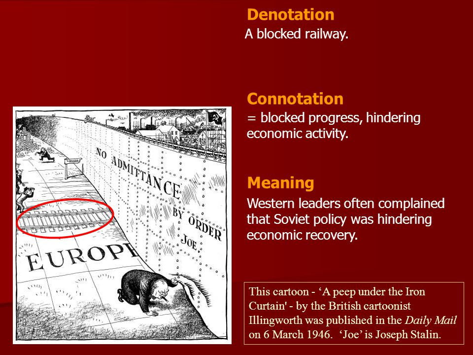 Denotation Connotation Meaning A blocked railway.