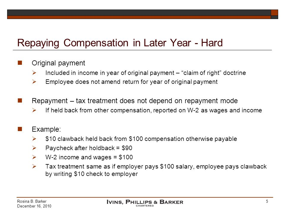 Repaying Compensation in Later Year - Hard