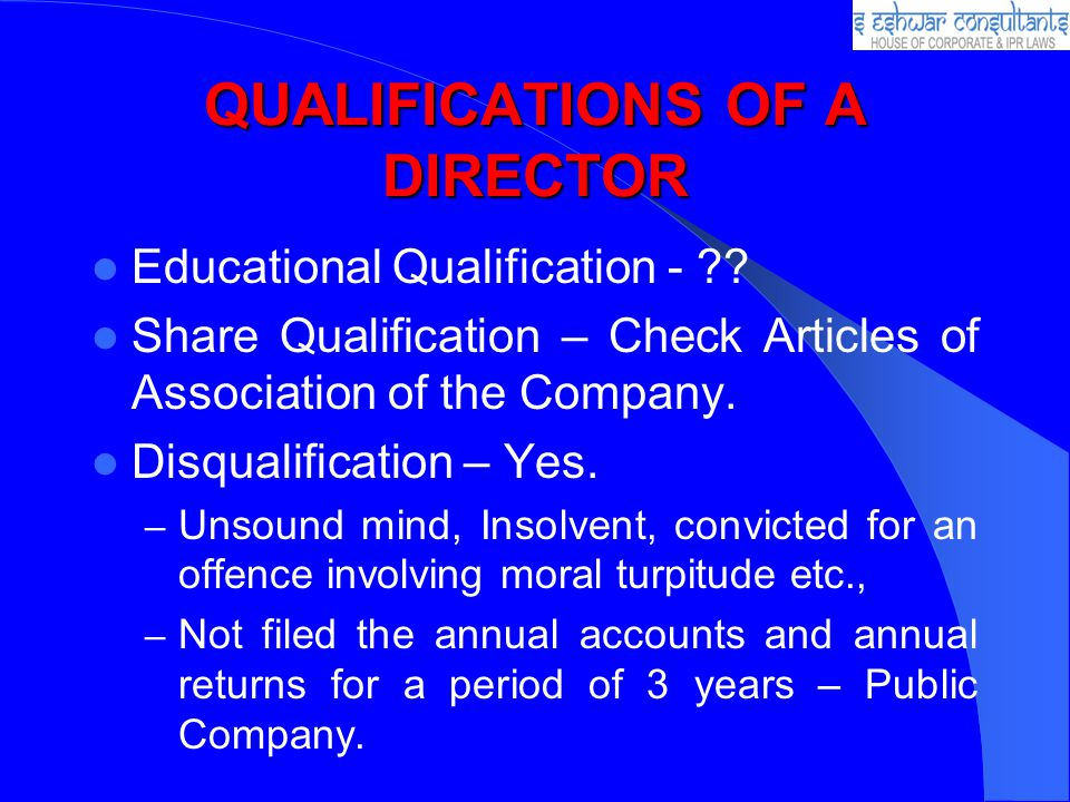 QUALIFICATIONS OF A DIRECTOR