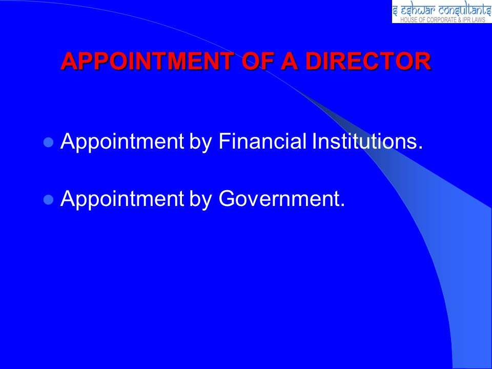 APPOINTMENT OF A DIRECTOR