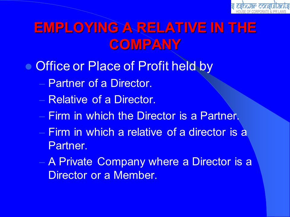 EMPLOYING A RELATIVE IN THE COMPANY