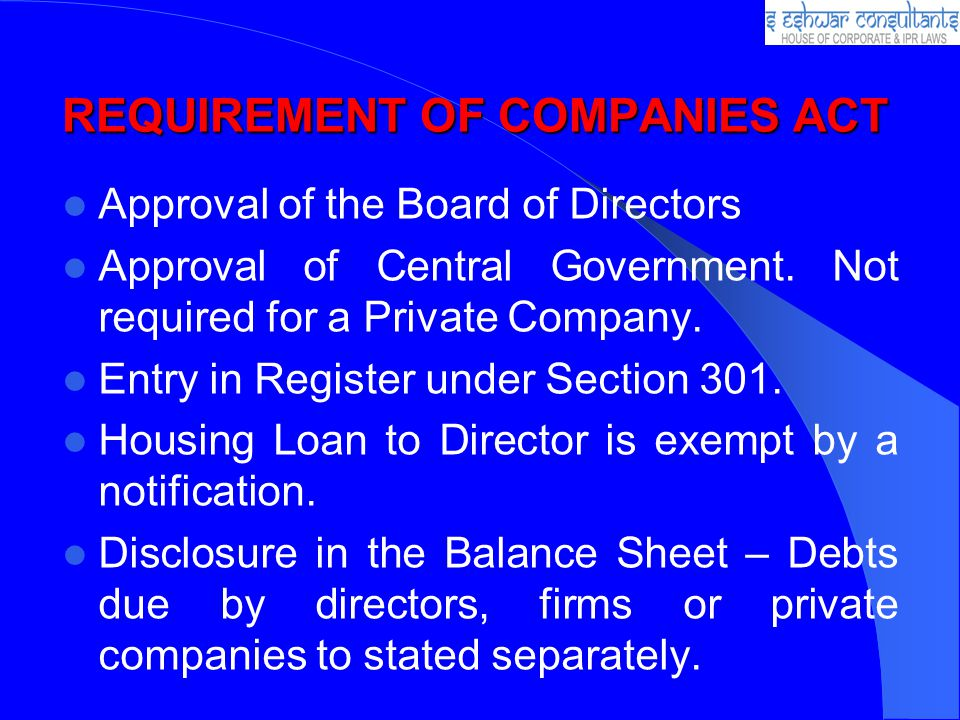 REQUIREMENT OF COMPANIES ACT