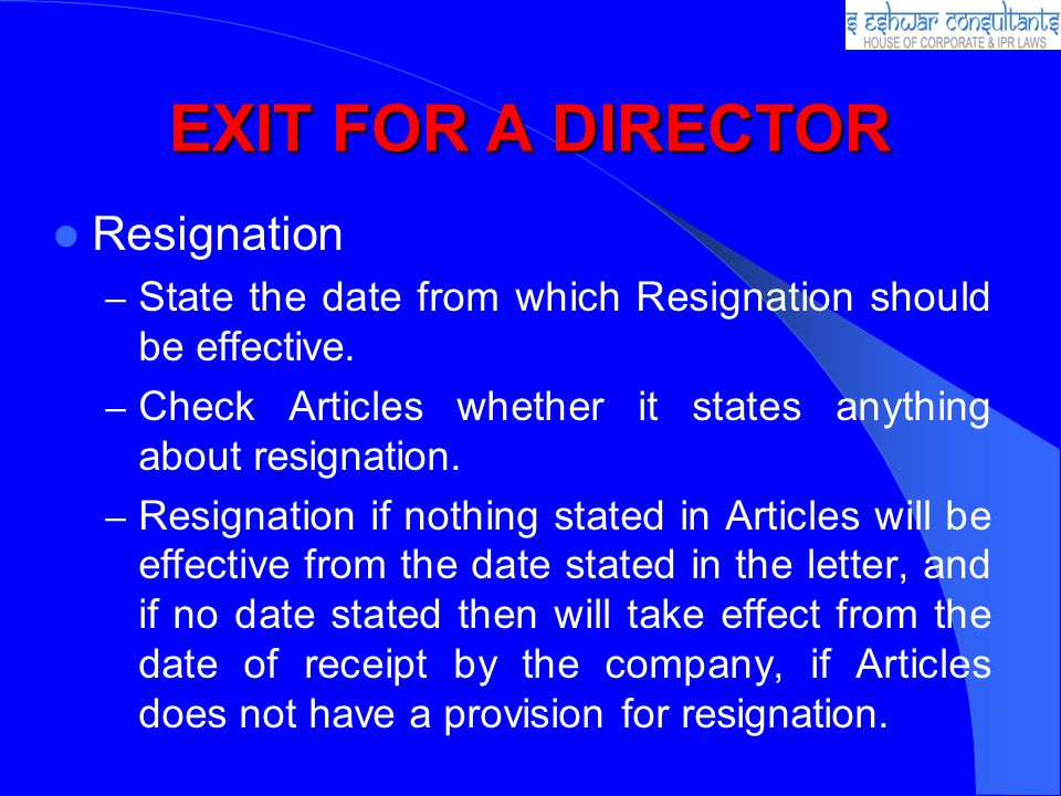 EXIT FOR A DIRECTOR Resignation