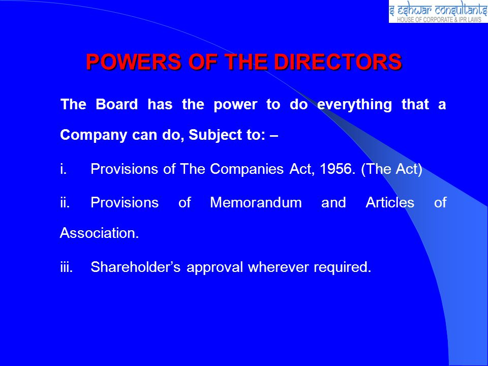 POWERS OF THE DIRECTORS