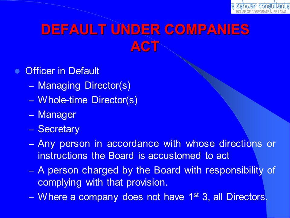 DEFAULT UNDER COMPANIES ACT