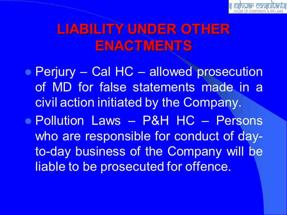 LIABILITY UNDER OTHER ENACTMENTS
