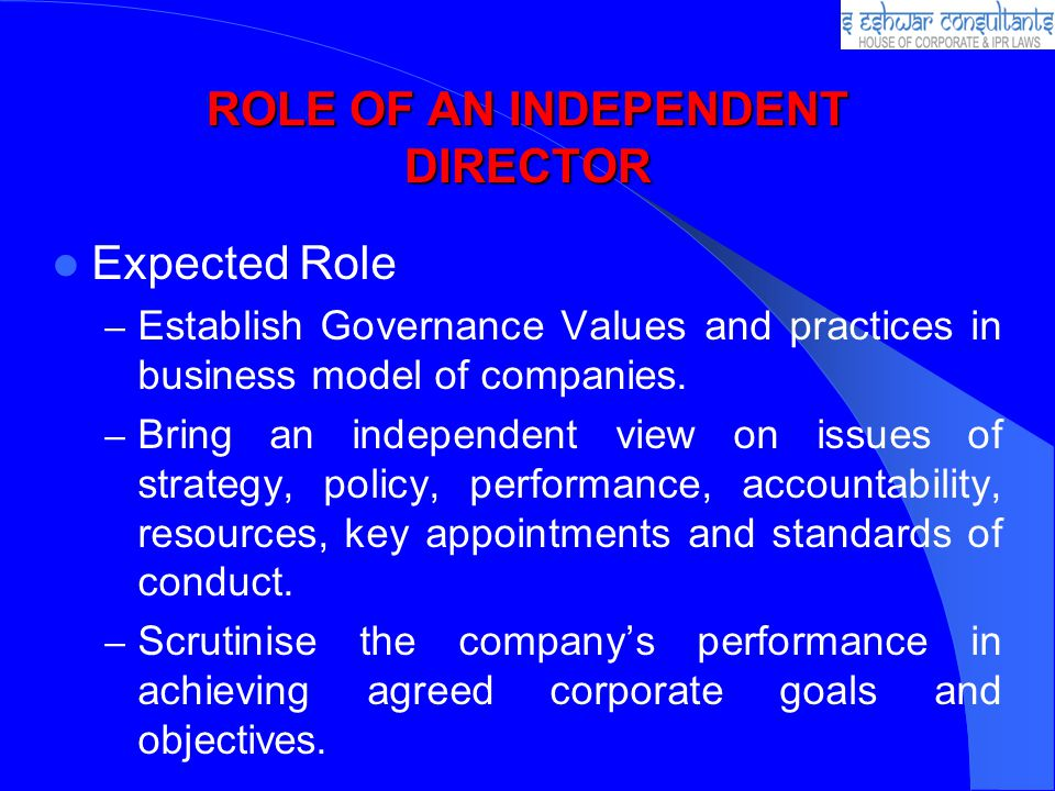 ROLE OF AN INDEPENDENT DIRECTOR