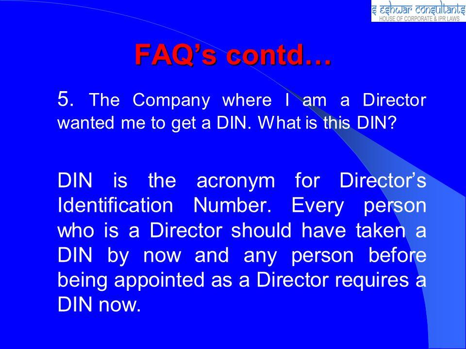 FAQ's contd…