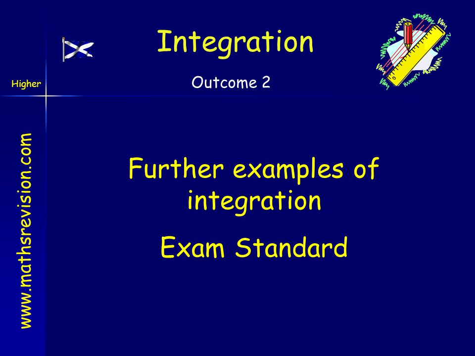 Further examples of integration
