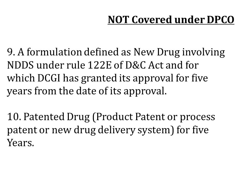 NOT Covered under DPCO