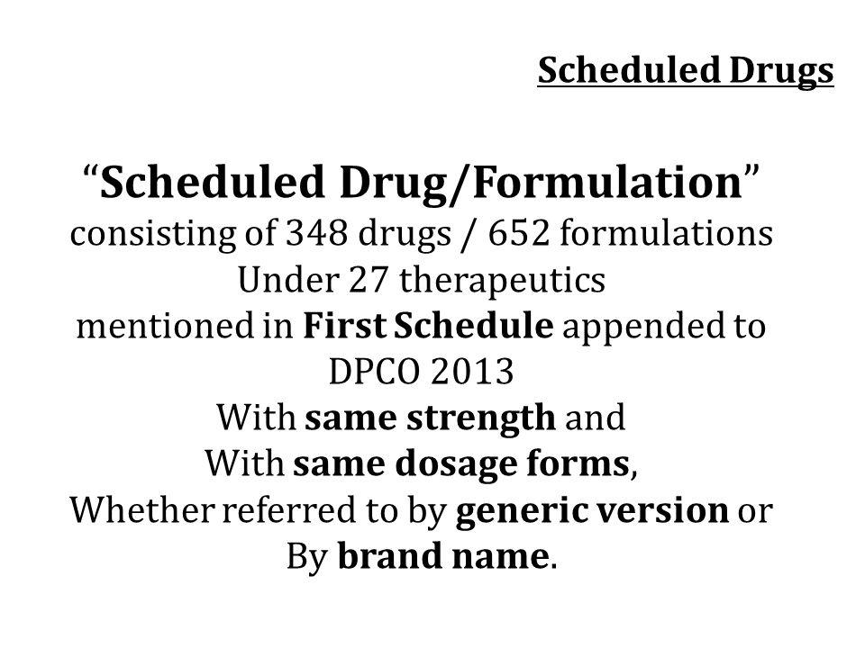Scheduled Drug/Formulation