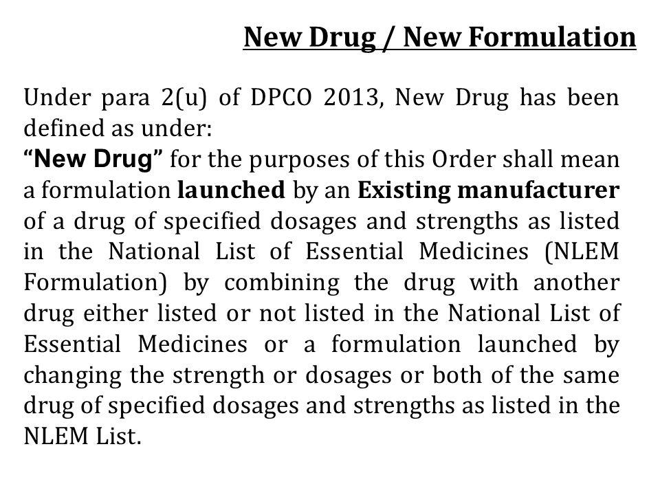 New Drug / New Formulation