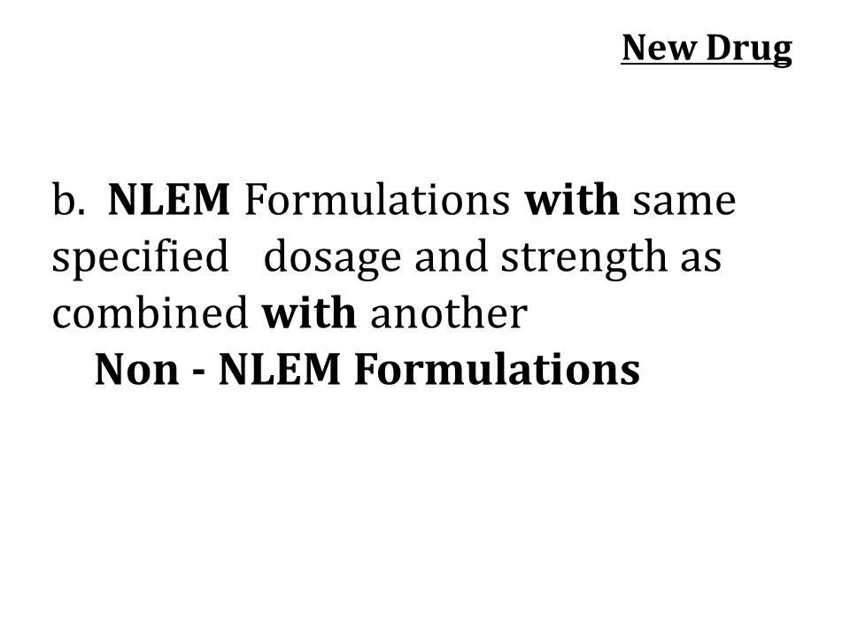 Non - NLEM Formulations