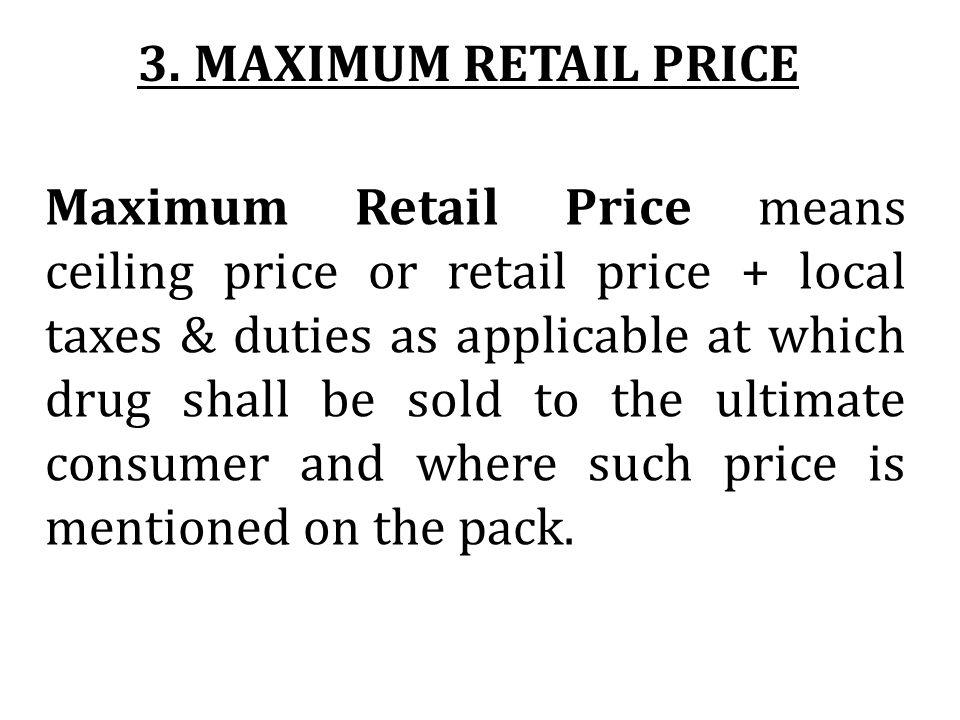 3. MAXIMUM RETAIL PRICE