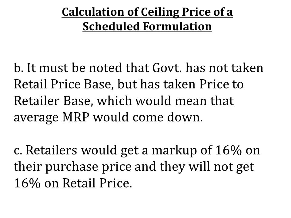 Calculation of Ceiling Price of a Scheduled Formulation