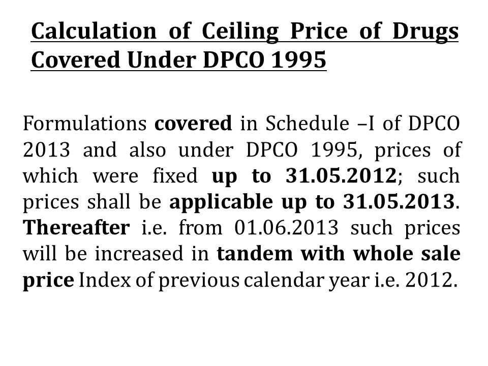 Calculation of Ceiling Price of Drugs Covered Under DPCO 1995