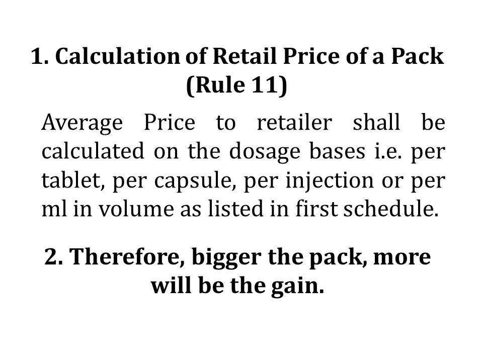 1. Calculation of Retail Price of a Pack (Rule 11)