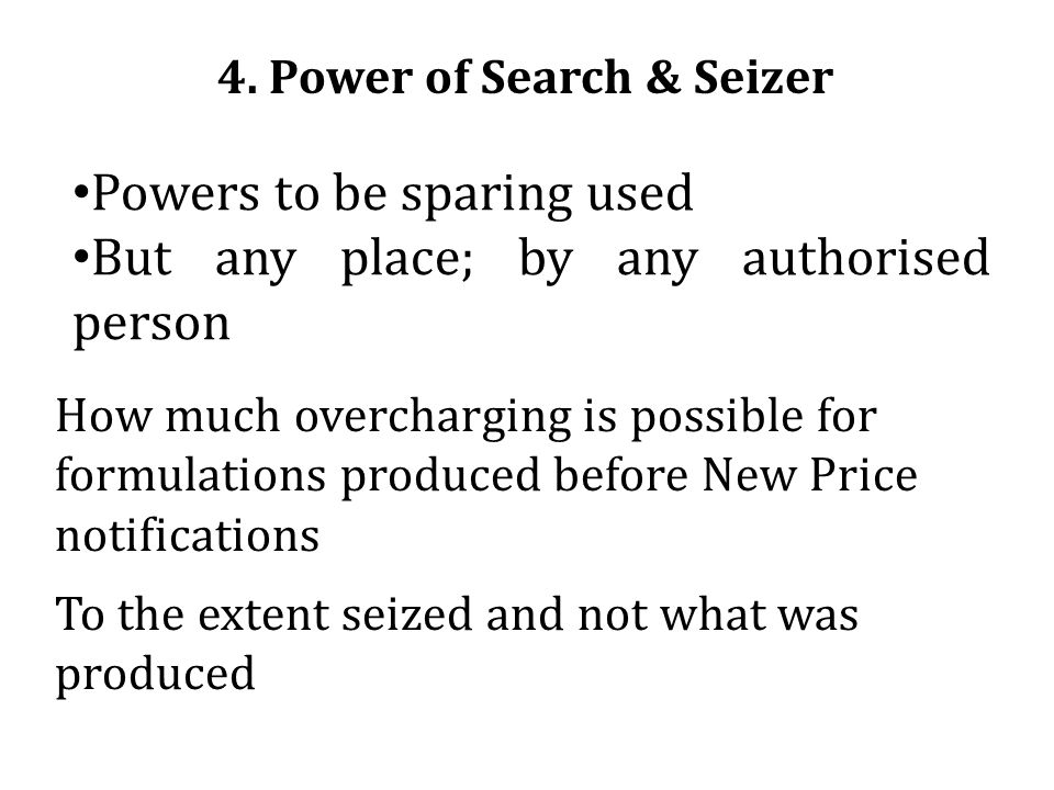 4. Power of Search & Seizer