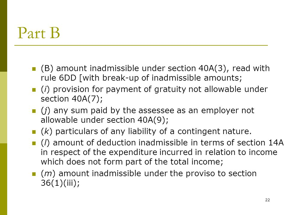 Part B (B) amount inadmissible under section 40A(3), read with rule 6DD [with break-up of inadmissible amounts;
