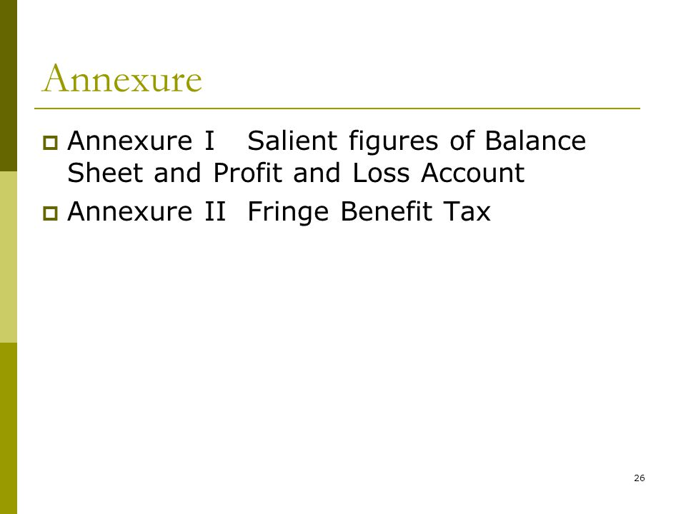 Annexure Annexure I Salient figures of Balance Sheet and Profit and Loss Account.
