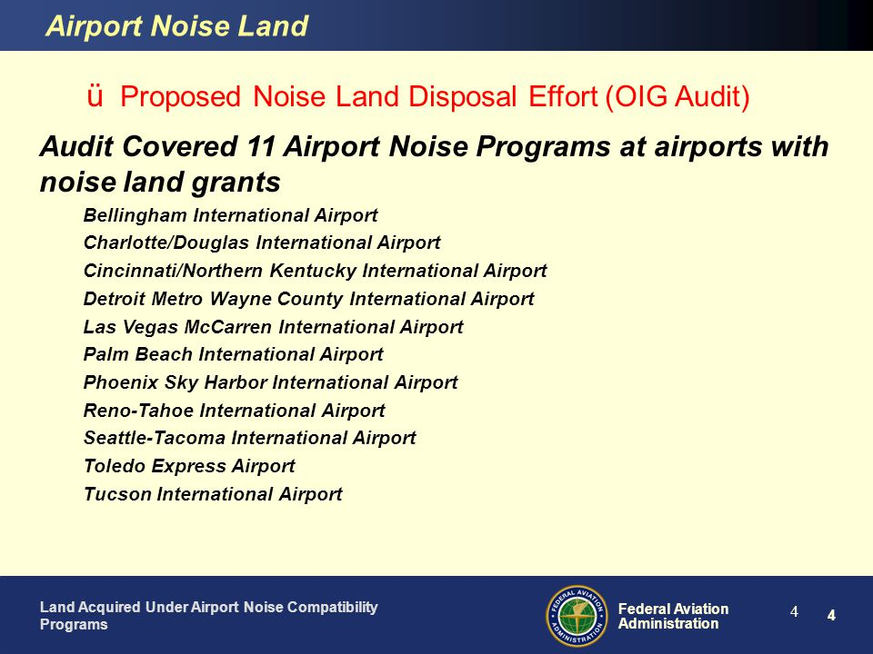 Proposed Noise Land Disposal Effort (OIG Audit)