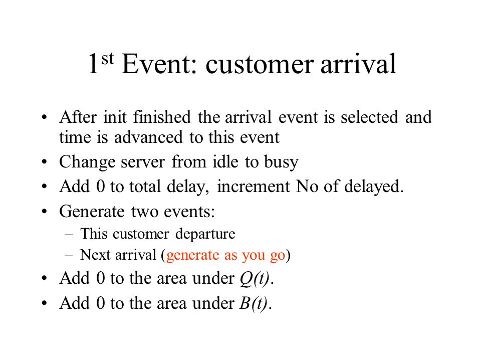 1st Event: customer arrival