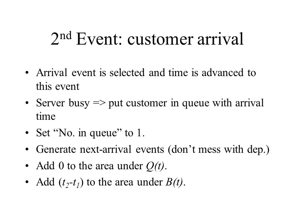 2nd Event: customer arrival