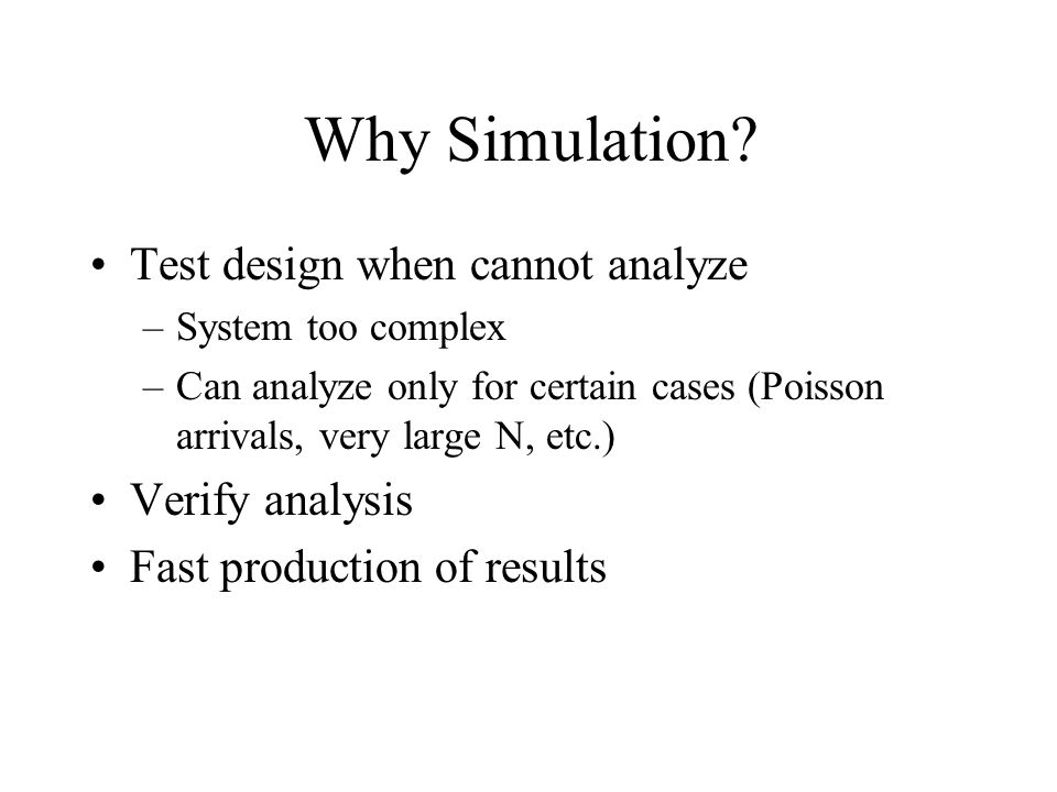 Why Simulation Test design when cannot analyze Verify analysis