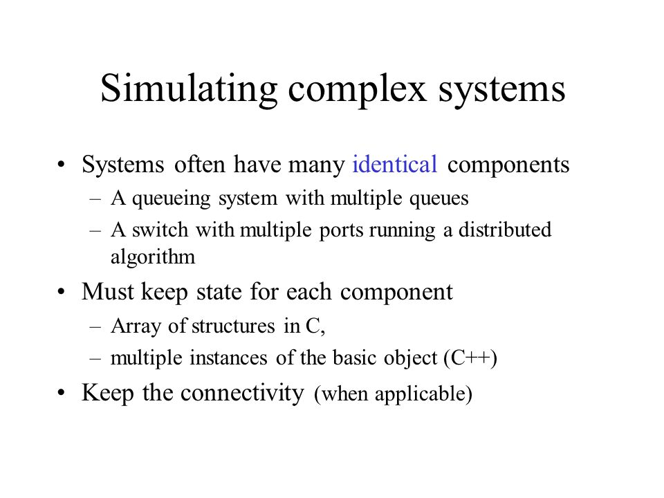 Simulating complex systems