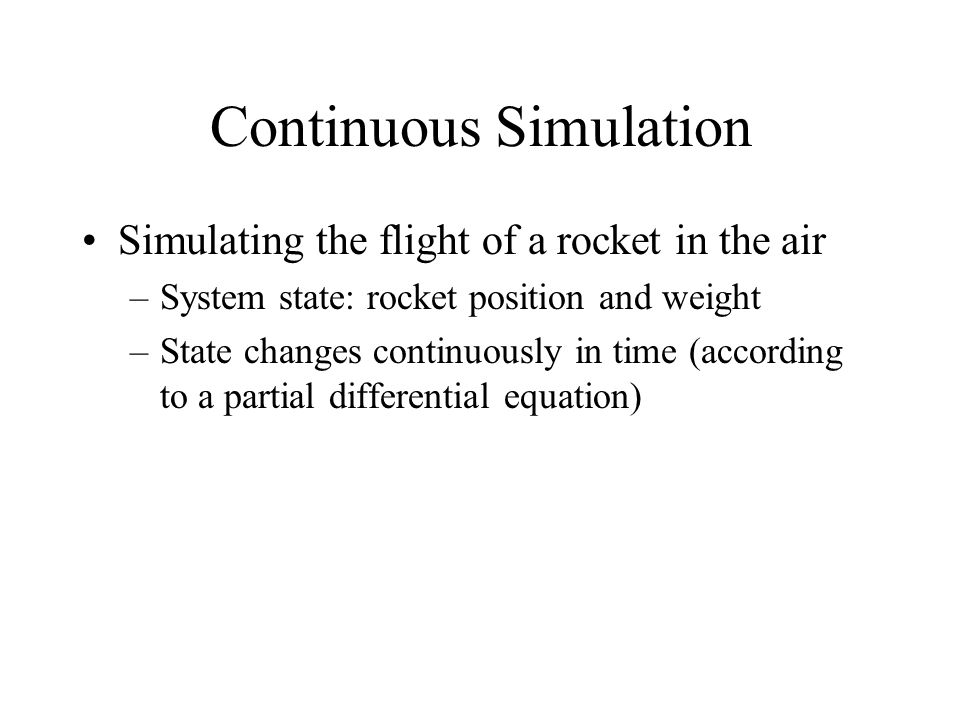 Continuous Simulation