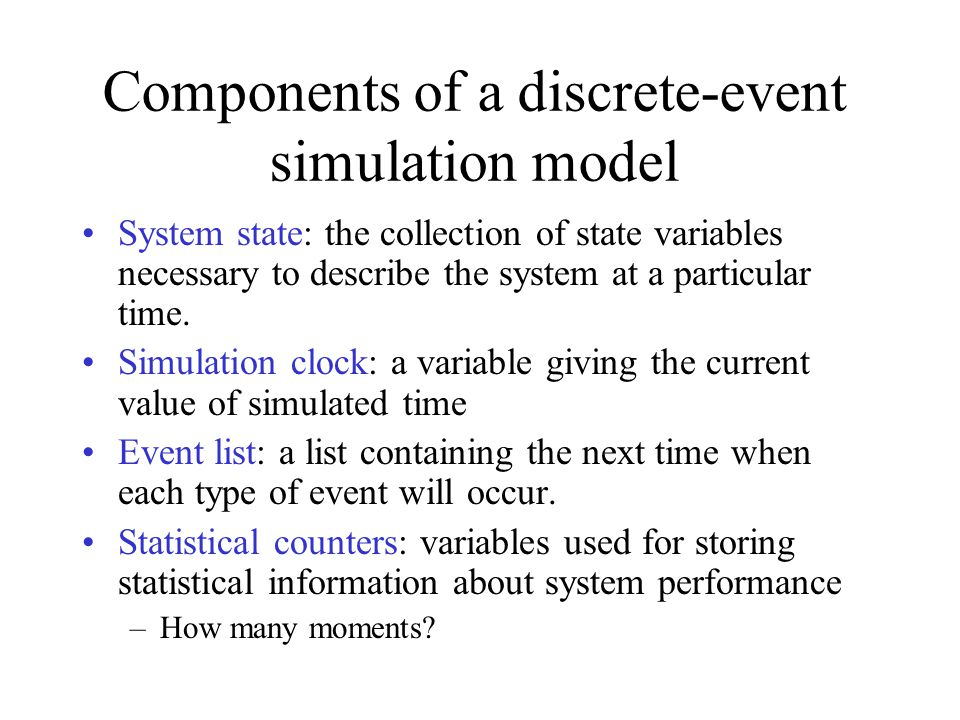 Components of a discrete-event simulation model